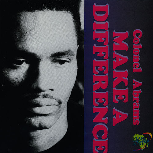 Play & Download Make A Difference by Colonel Abrams | Napster