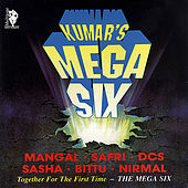 Play & Download Kumar's Mega Six by Various Artists | Napster