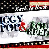 Play & Download Back To Back: Lou Reed & Iggy Pop by Various Artists | Napster
