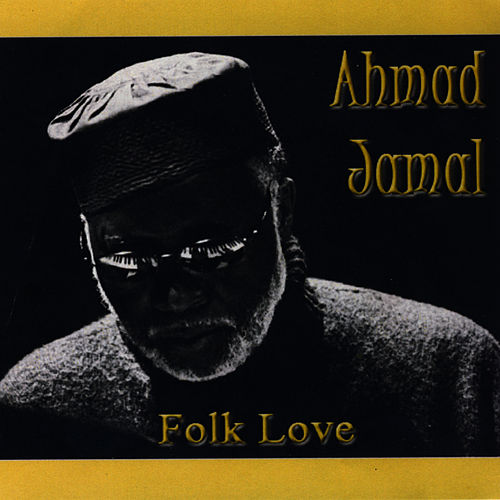 Folk Love by Ahmad Jamal