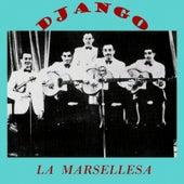 Play & Download La Marsellesa by Django Reinhardt | Napster