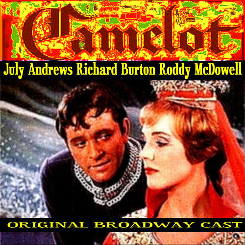 Play & Download Camelot Broadway Originals by Various Artists | Napster