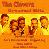 Play & Download The Clovers Greatest Hits by The Clovers | Napster