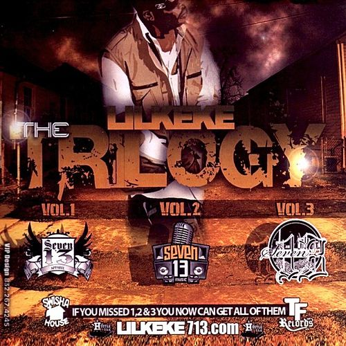 Play & Download The Trilogy by Lil' Keke | Napster