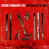 Implements Of Hell by Suicide Commando