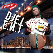 Play & Download Da King Djej Presents Djej E.N.T by Various Artists | Napster