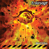 Play & Download Blutzoll (Deluxe) by Funker Vogt | Napster