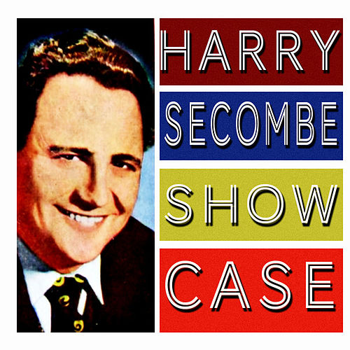 Play & Download Showcase by Harry Secombe | Napster
