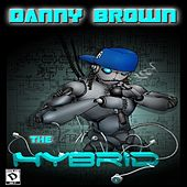 Play & Download The Hybrid by Danny Brown | Napster