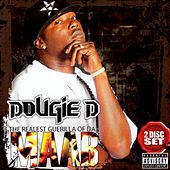 Play & Download The Realest Guerilla Of Da Maab by Dougie D | Napster