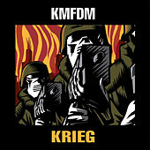 Play & Download Krieg by KMFDM | Napster