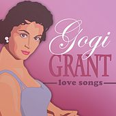 Love Songs by Gogi Grant