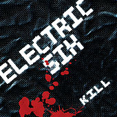 Kill by Electric Six