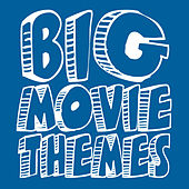 Play & Download Big Movie Themes by Big Screen Soundtrack Orchestra | Napster