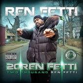 20ren-Fetti by Ren Fetti