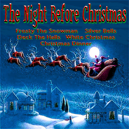 Play & Download The Night Before Christmas by Various Artists | Napster