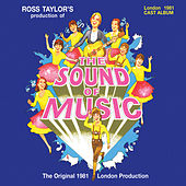The Sound Of Music (1981 London Cast Recording) by Various Artists
