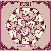 Death Or The Purple by Pushmethod