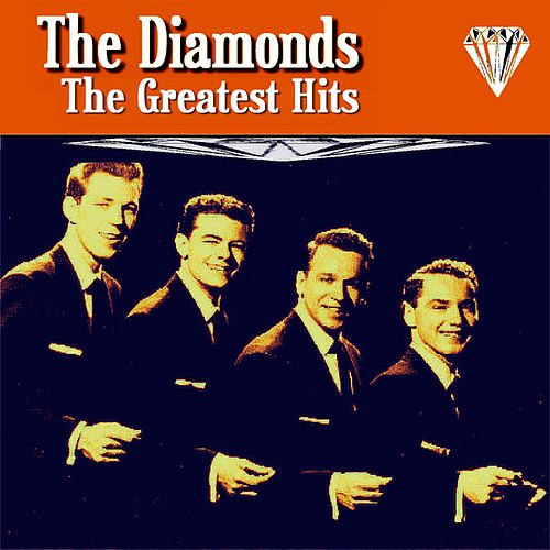The Diamonds Greatest Hits by The Diamonds