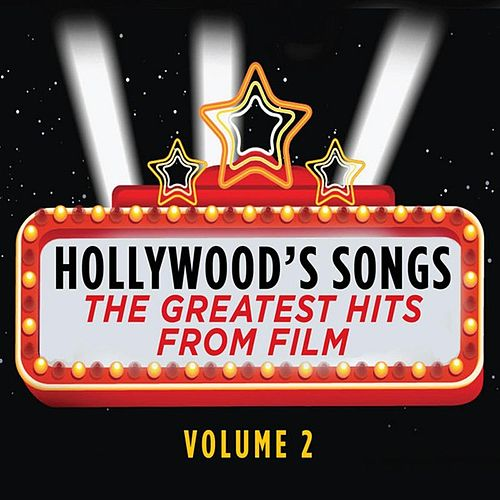 Play & Download Hollywood's Songs Vol. 2: The Greatest Hits from Film by Cedar Lane Soundtrack Orchestra | Napster