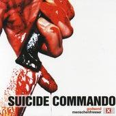 Play & Download Godsend/Menschenfresser by Suicide Commando | Napster