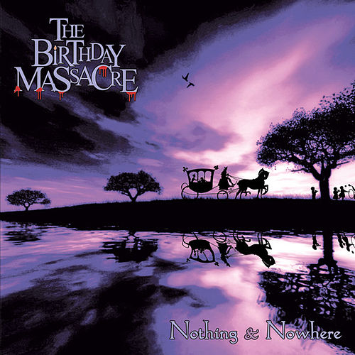 Play & Download Nothing And Nowhere by The Birthday Massacre | Napster