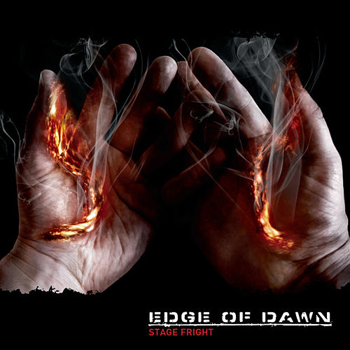 Play & Download Stage Fright by Edge Of Dawn | Napster