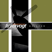Play & Download Aviator by Funker Vogt | Napster