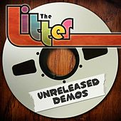 Unreleased Demos by The Litter