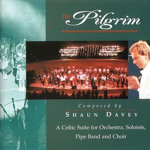 Play & Download The Pilgrim by Shaun Davey | Napster