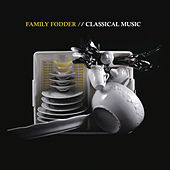 Classical Music by Family Fodder