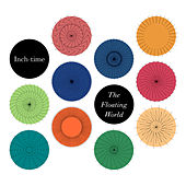 Play & Download The Floating World by Inch-Time | Napster