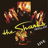 Play & Download First And Last by The Sharks | Napster