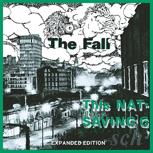 Play & Download This Nation's Saving Grace (Expanded Edition) by The Fall | Napster