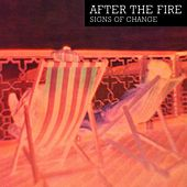 Play & Download Signs Of Change by After the Fire | Napster