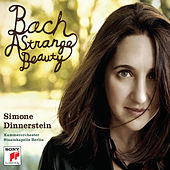 Play & Download Bach: A Strange Beauty by Simone Dinnerstein | Napster