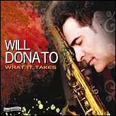 What It Takes by Will Donato