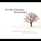 A Celtic Christmas by West Of Eden