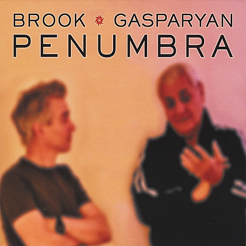 Play & Download Penumbra by Michael Brook | Napster