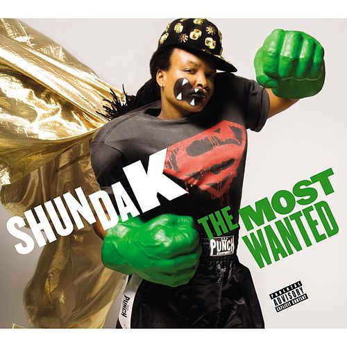 Play & Download The Most Wanted by Shunda K | Napster