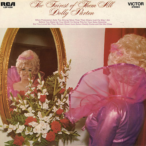 The Fairest of Them All by Dolly Parton
