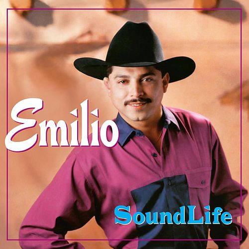 Play & Download Soundlife by Emilio Navaira | Napster
