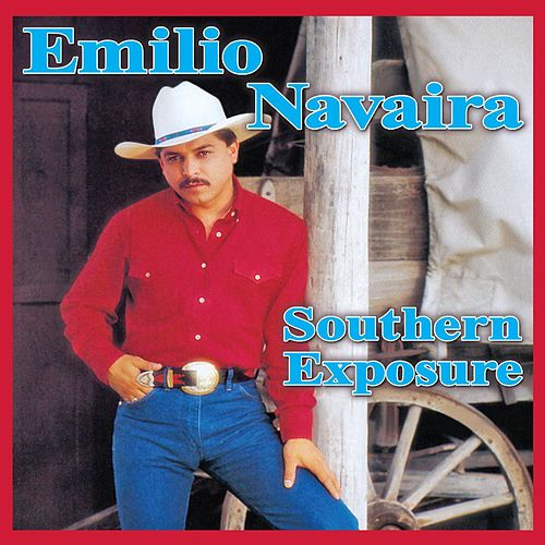 Play & Download Southern Exposure by Emilio Navaira | Napster