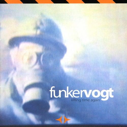 Killing Time Again by Funker Vogt