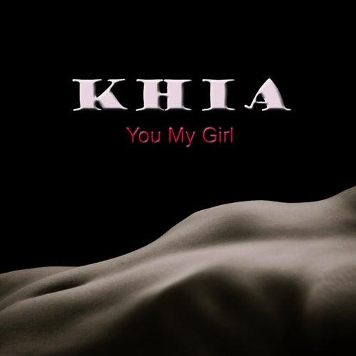 You My Girl by Khia