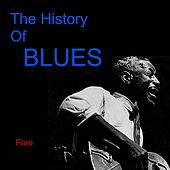 The History of Blues Five by Various Artists