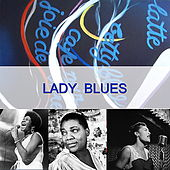 Play & Download Lady Blues by Various Artists | Napster
