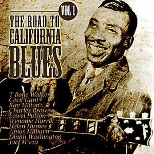 Play & Download The Road To California Blues Vol 1 by Various Artists | Napster