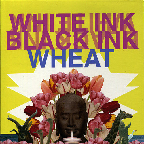 Play & Download White Ink, Black Ink by Wheat | Napster