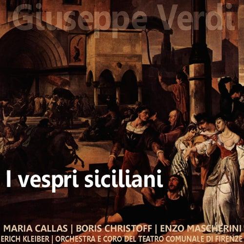 Verdi: I Vespri Siciliani by Maria Callas